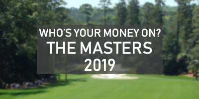 Who's Your Money On? - The Masters 2019