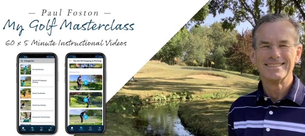 Paul Foston My Golf Masterclass