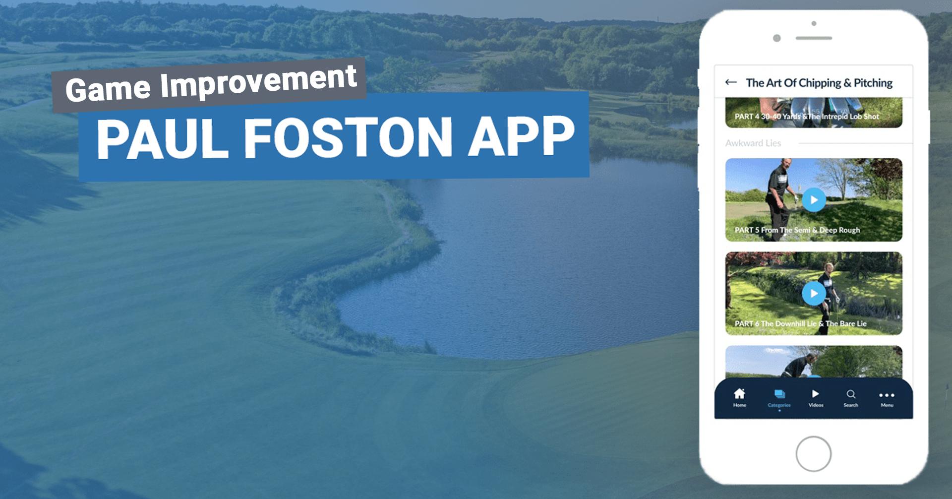 Game Improvement: Paul Foston 'My Golf Masterclass' App