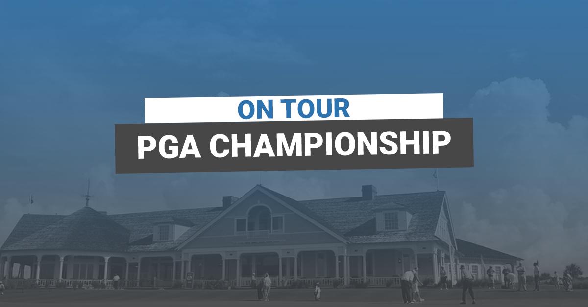 On Tour: PGA Championship 2021
